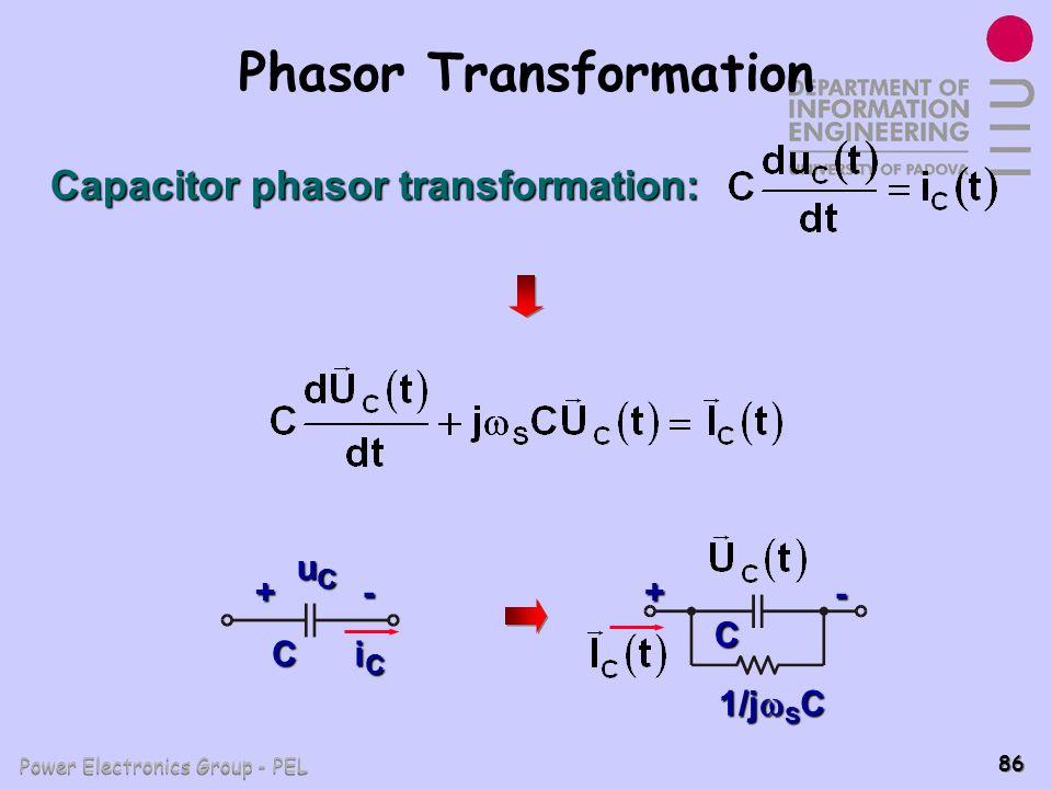 Power Electronics Group - PEL 86 Phasor Transformation Capacitor phasor transformation: + C iCiCiCiC - uCuCuCuC + C - 1/j S C