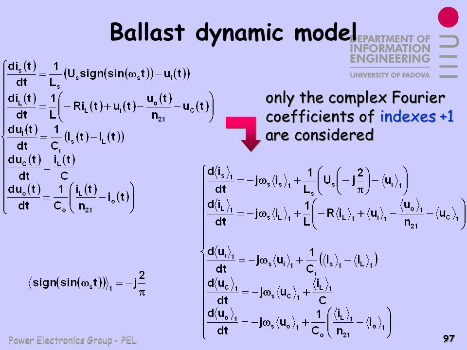 Power Electronics Group - PEL 97 Ballast dynamic model only the complex Fourier coefficients of indexes +1 are considered