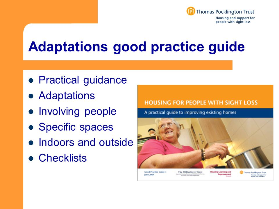 Adaptations good practice guide Practical guidance Adaptations Involving people Specific spaces Indoors and outside Checklists