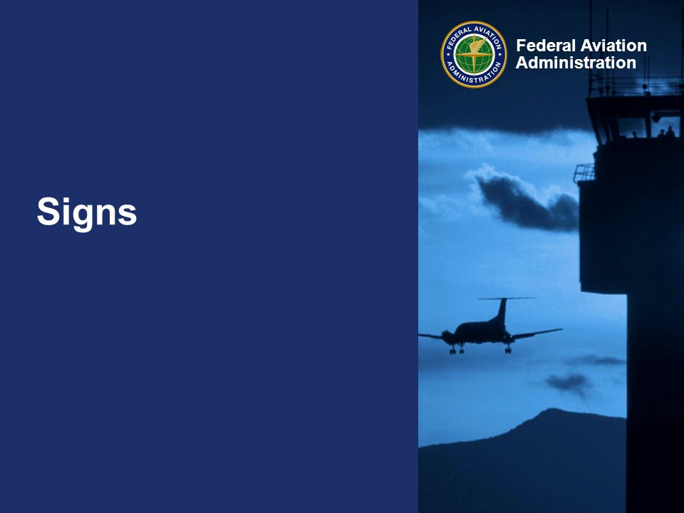 Federal Aviation Administration Signs