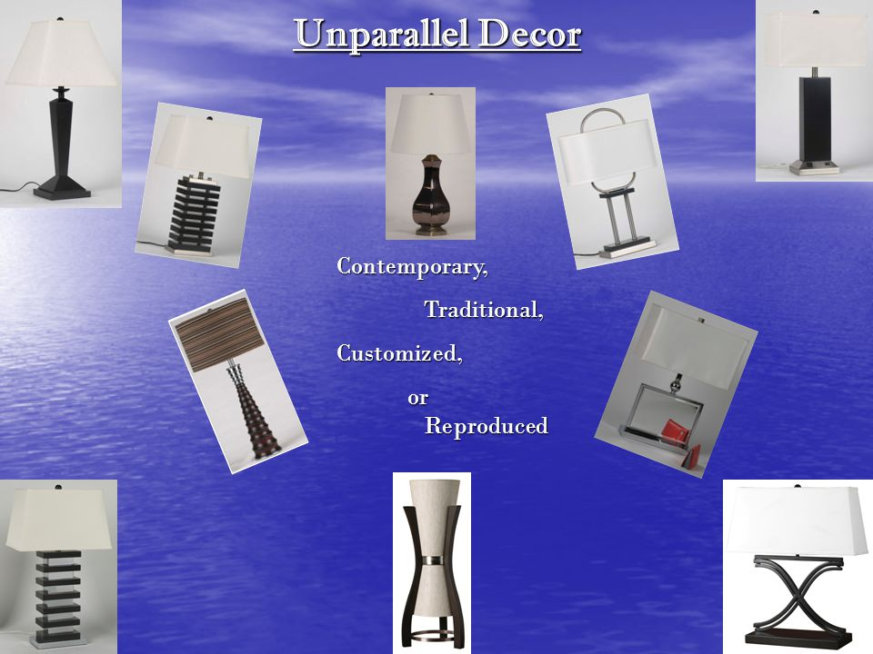 Unparallel Decor Contemporary,Traditional,Customized, or Reproduced or Reproduced