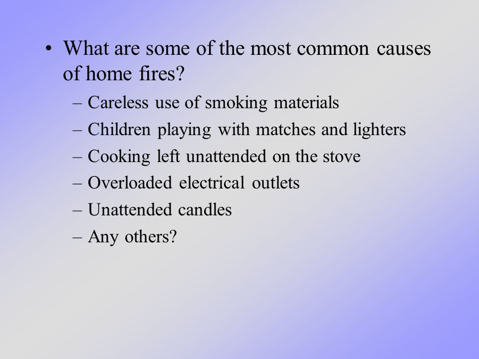 What are some of the most common causes of home fires.