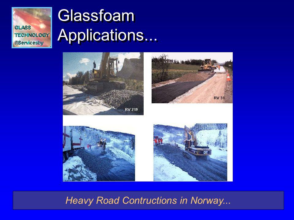 Glassfoam Applications... Heavy Road Contructions in Norway...
