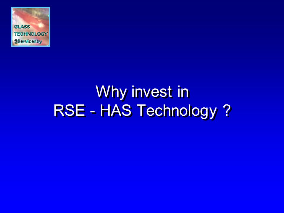 Why invest in RSE - HAS Technology