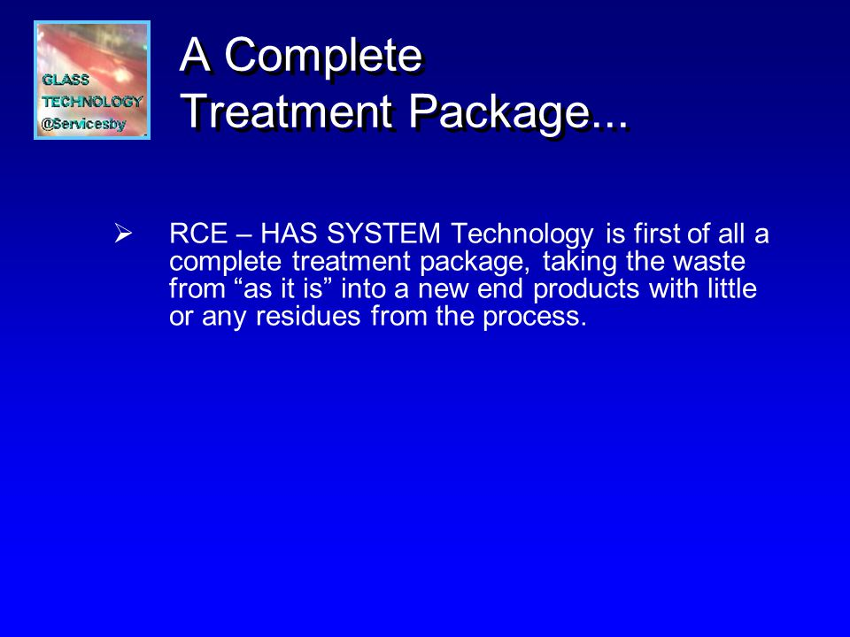 A Complete Treatment Package...