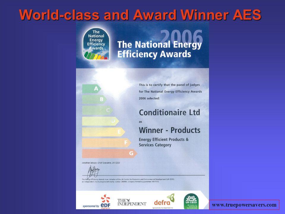 www.truepowersavers.com World-class and Award Winner AES