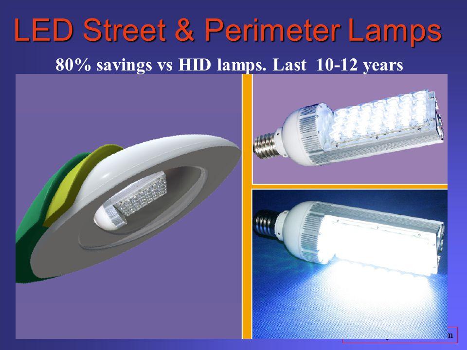 www.truepowersavers.com LED Street & Perimeter Lamps 80% savings vs HID lamps. Last 10-12 years