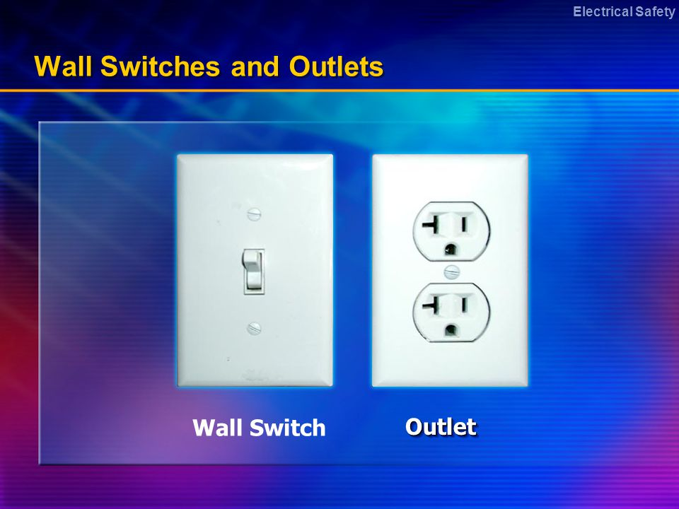 Electrical Safety Wall Switches and Outlets OutletOutlet Wall Switch