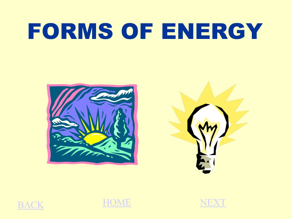 FORMS OF ENERGY BACK HOMENEXT