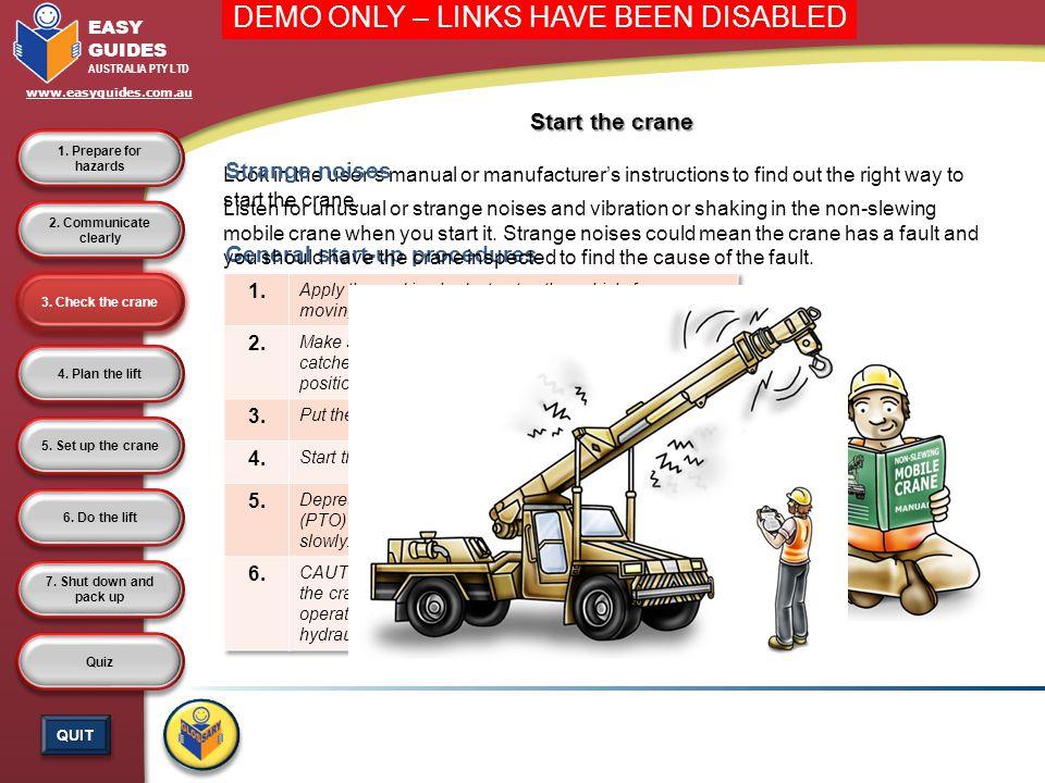 5.Set up the crane 4. Plan the lift 3. Check the crane 2.