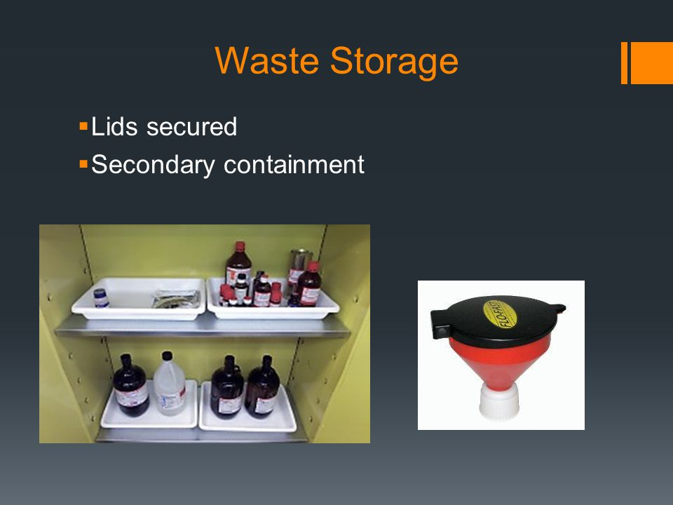 Waste Storage Lids secured Secondary containment