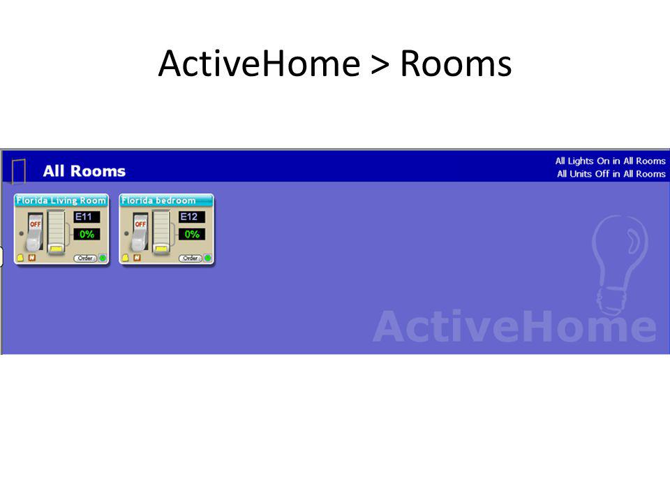 ActiveHome > Rooms