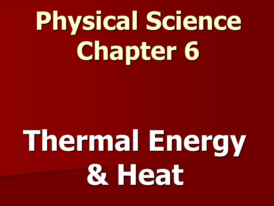 Thermal Energy and Heat Temperature – a measure of the AVERAGE kinetic energy of the individual particles of a substance.