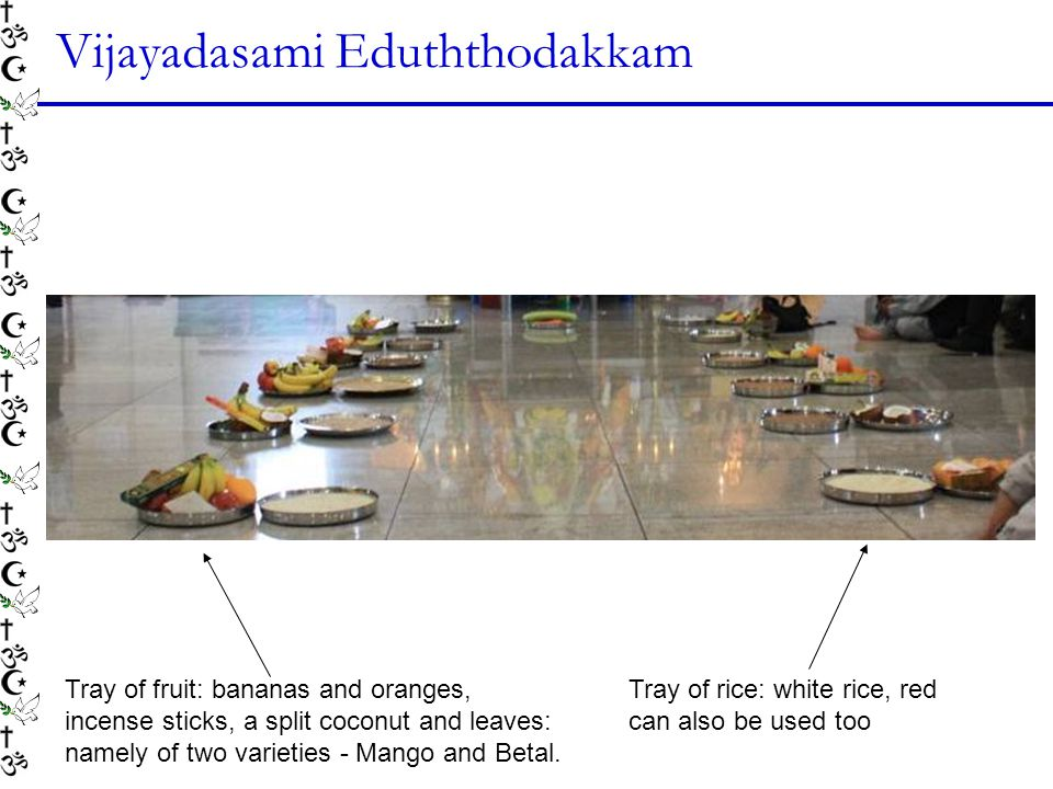Vijayadasami Eduththodakkam Tray of fruit: bananas and oranges, incense sticks, a split coconut and leaves: namely of two varieties - Mango and Betal.