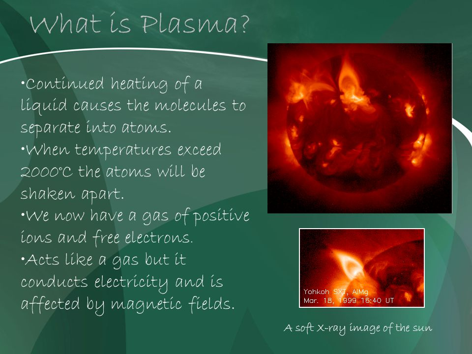 What is Plasma.