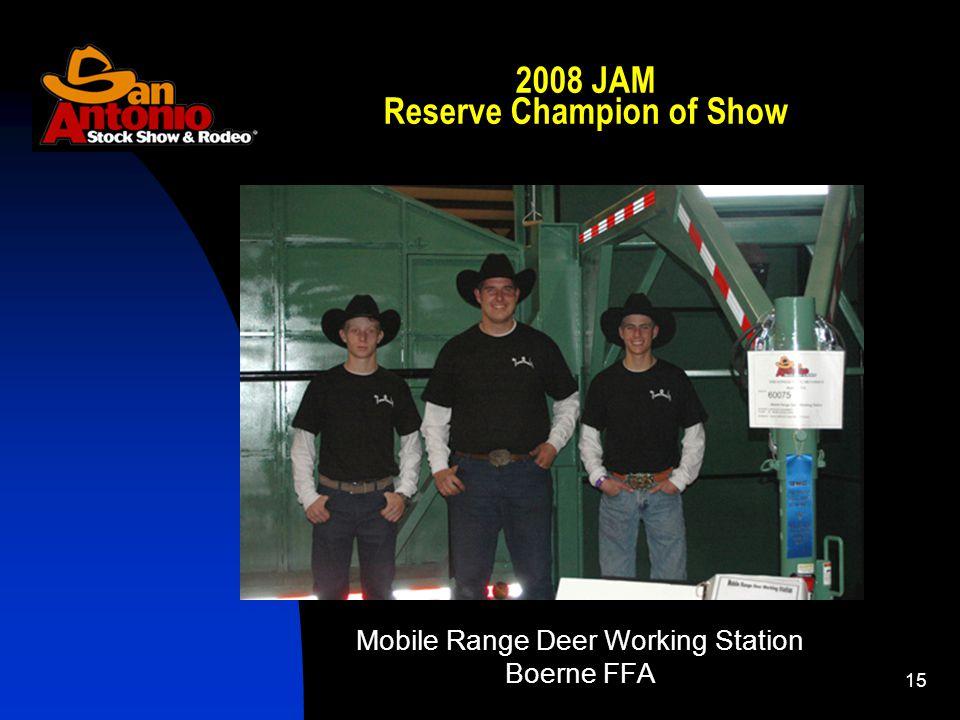 15 2008 JAM Reserve Champion of Show Mobile Range Deer Working Station Boerne FFA