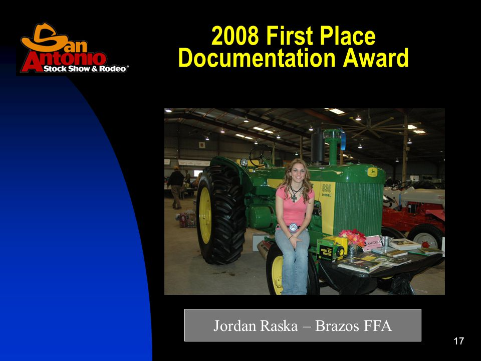 17 2008 First Place Documentation Award Jordan Raska – Brazos FFA