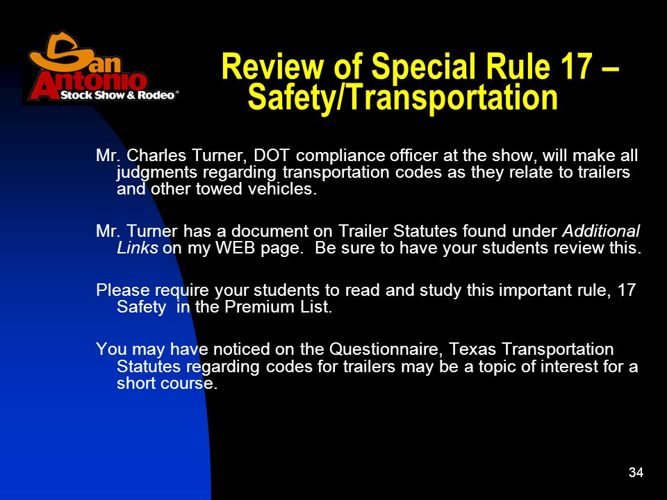 34 Review of Special Rule 17 – Safety/Transportation Mr.