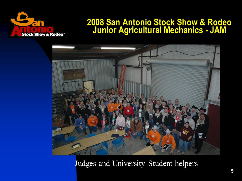 San Antonio Stock Show & Rodeo Junior Agricultural Mechanics - JAM Judges and University Student helpers