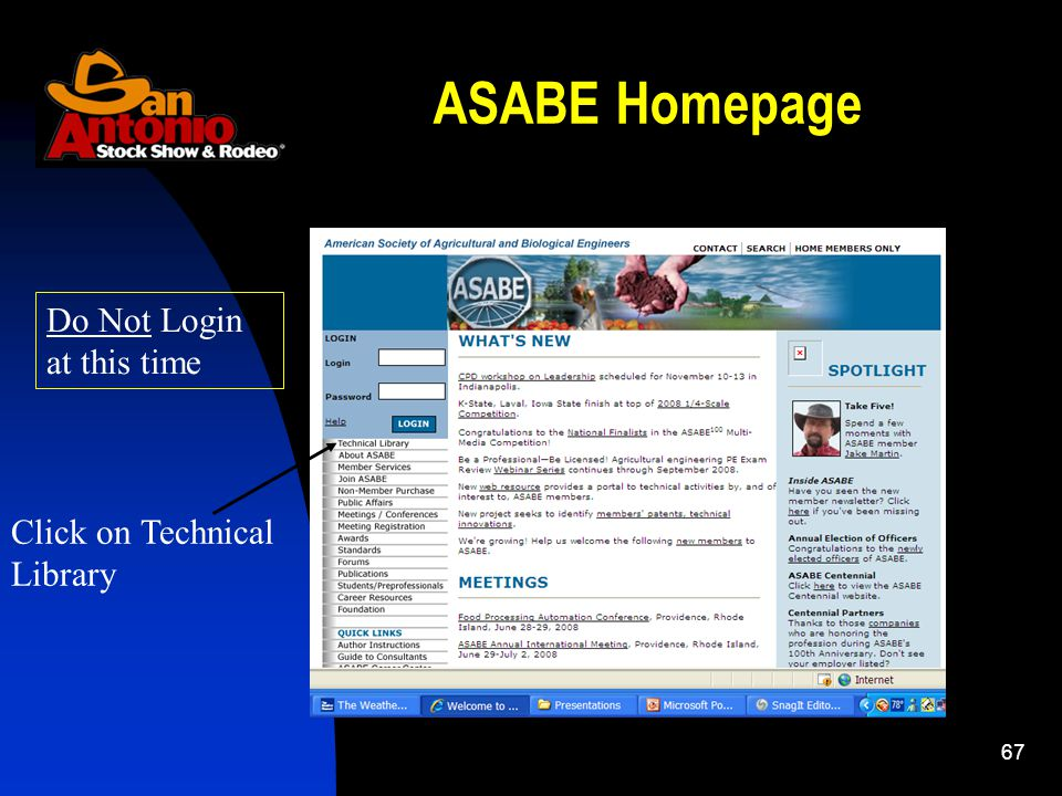 67 ASABE Homepage Do Not Login at this time Click on Technical Library