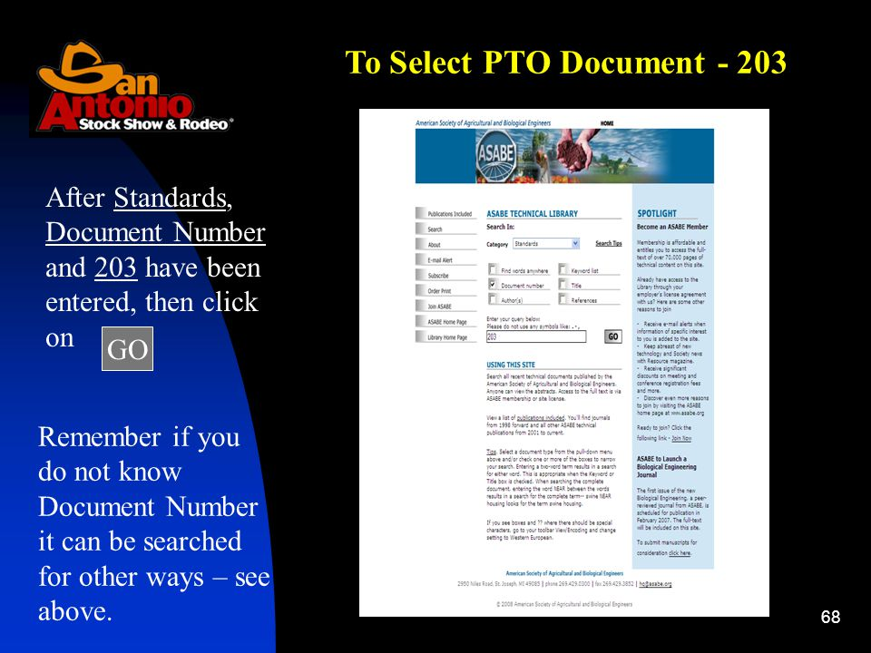 68 After Standards, Document Number and 203 have been entered, then click on Remember if you do not know Document Number it can be searched for other ways – see above.