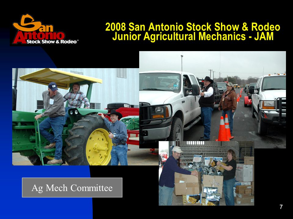 San Antonio Stock Show & Rodeo Junior Agricultural Mechanics - JAM Ag Mech Committee