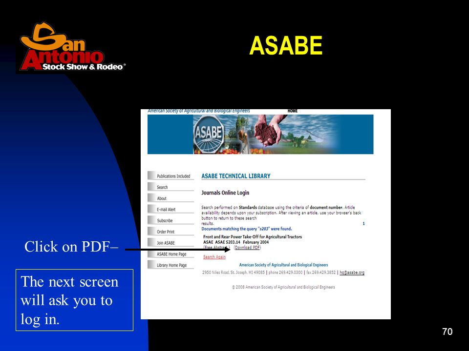 70 ASABE Click on PDF– The next screen will ask you to log in.