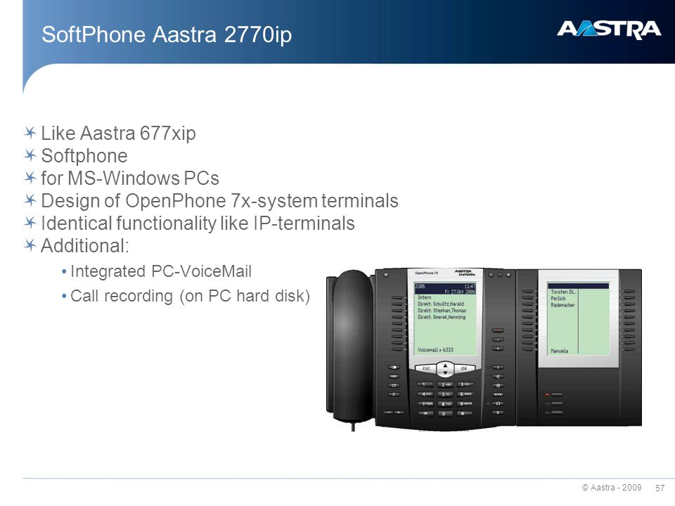 © Aastra - 2009 56 Aastra M676 Key extension for 6775 and 6775ip 3 key extensions per terminal Illuminated display description 20 keys in 3 levels wit