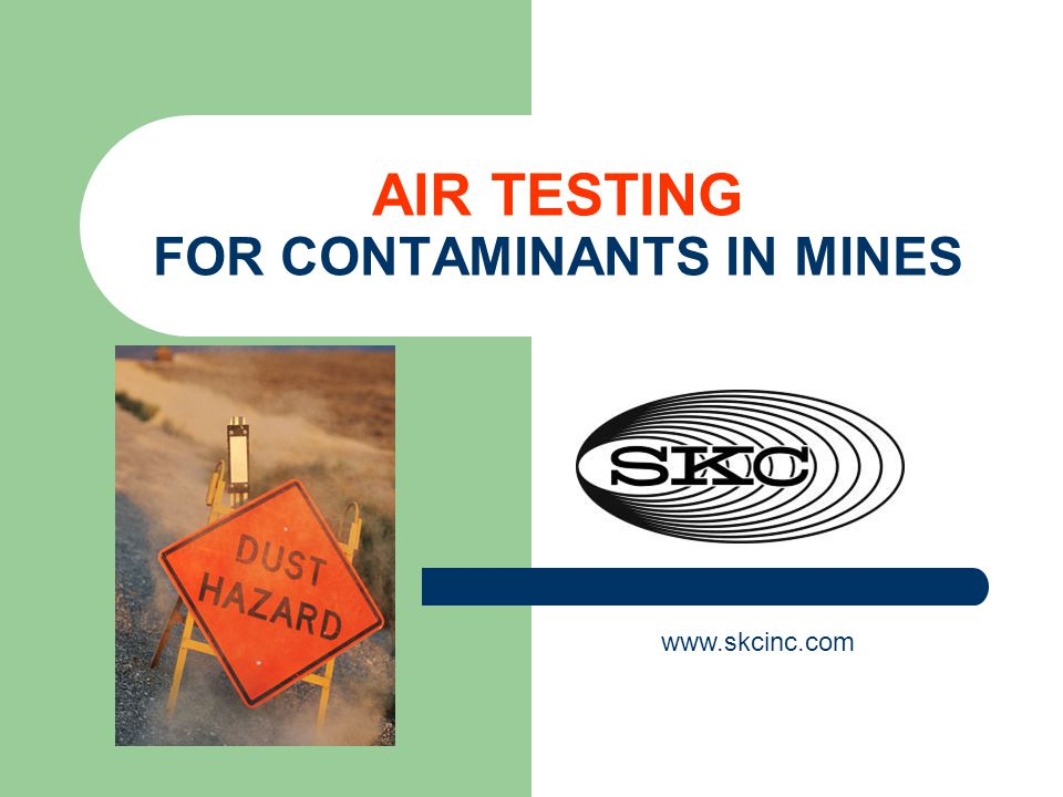 TYPICAL AIR CONTAMINANTS IN MINING OPERATIONS PARTICULATES Metal fumes from welding operations Respirable dust including crystalline silica in silica-containing rock and coal dust Asbestos in asbestos-containing ore Diesel particulate from engine exhaust