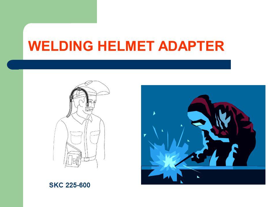 WELDING HELMET ADAPTER SKC 225-600