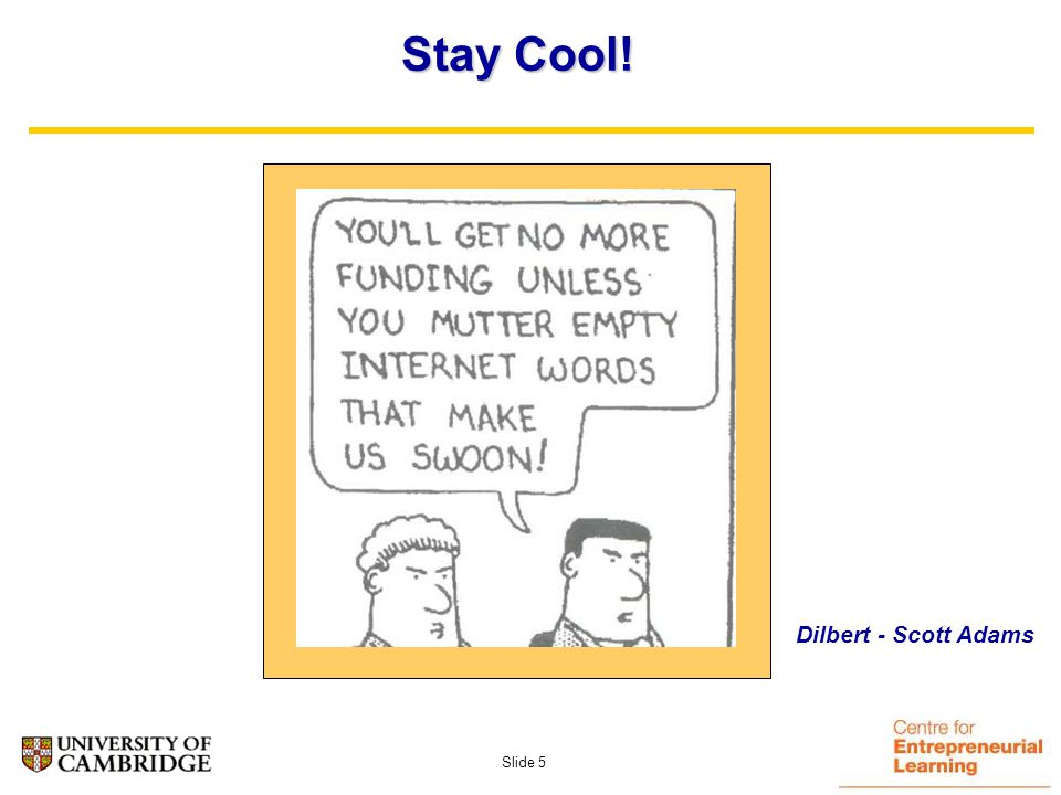 Slide 4 Stay Cool! Dilbert - Scott Adams