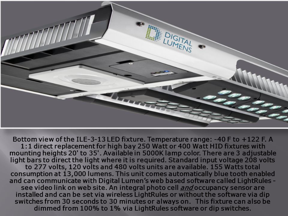 Bottom view of the ILE-3-13 LED fixture. Temperature range: -40 F to +122 F.
