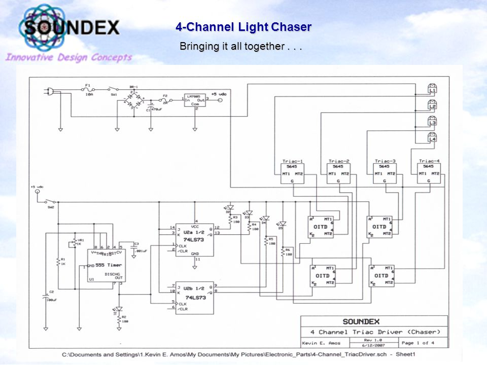 4-Channel Light Chaser Bringing it all together...