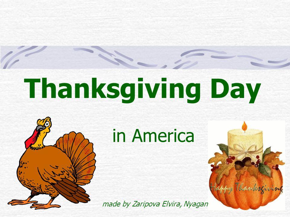 Thanksgiving Day in America made by Zaripova Elvira, Nyagan