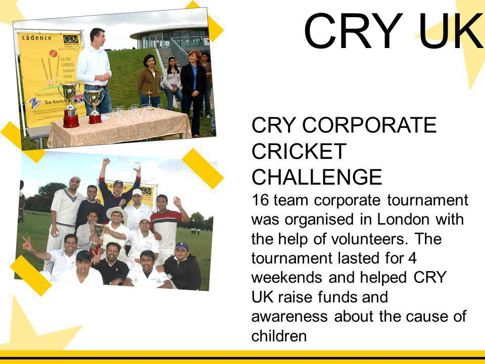 CRY CORPORATE CRICKET CHALLENGE 16 team corporate tournament was organised in London with the help of volunteers.