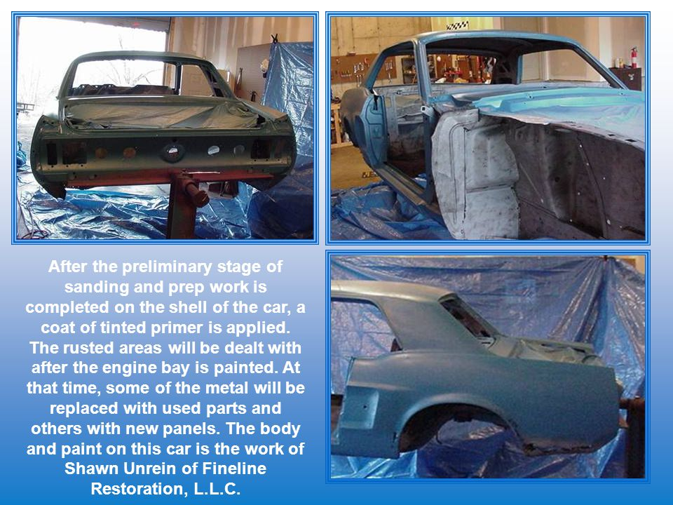 After the preliminary stage of sanding and prep work is completed on the shell of the car, a coat of tinted primer is applied.