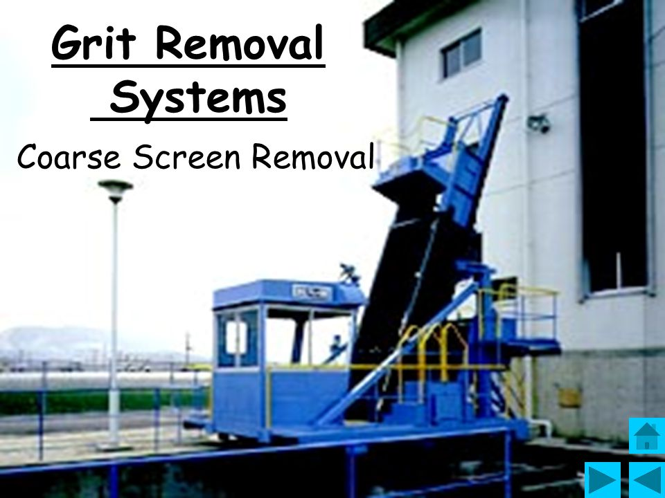 Grit removal is aimed at doing away with abrasive matter, sands and other heavy particles which could damage sludge treatment mechanical equipment and mire canals and tanks.