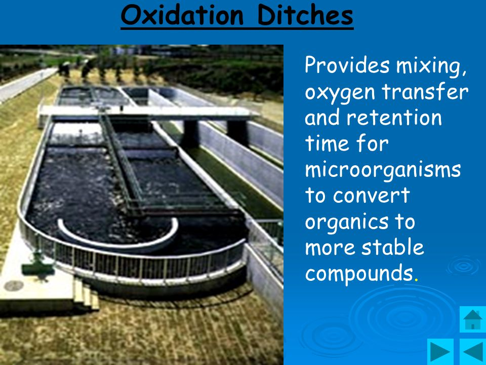 Secondary Treatment – Oxidation Ditches