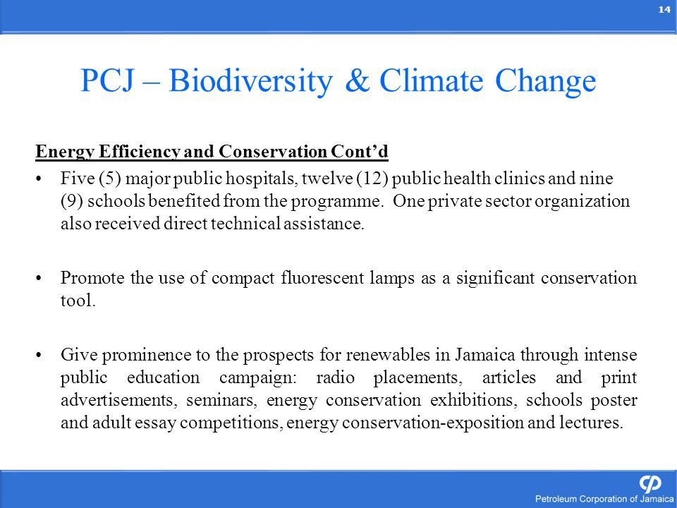 14 PCJ – Biodiversity & Climate Change Energy Efficiency and Conservation Contd Five (5) major public hospitals, twelve (12) public health clinics and
