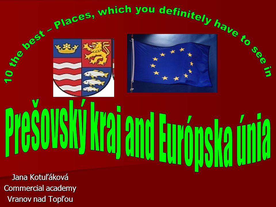 Jana Kotuľáková Commercial academy Vranov nad Topľou