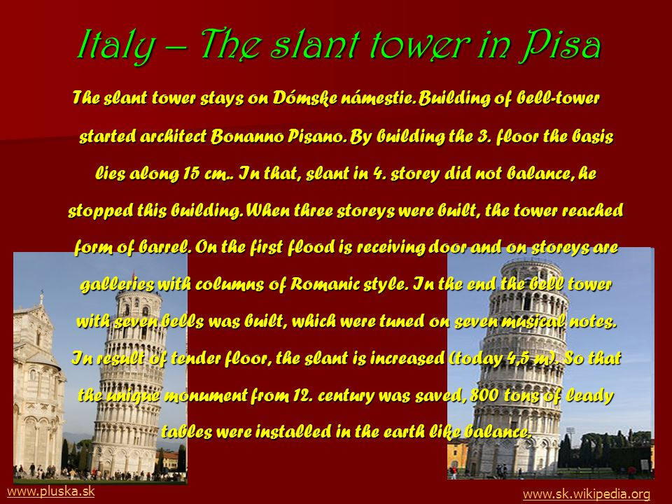 Italy – The slant tower in Pisa The slant tower stays on Dómske námestie.