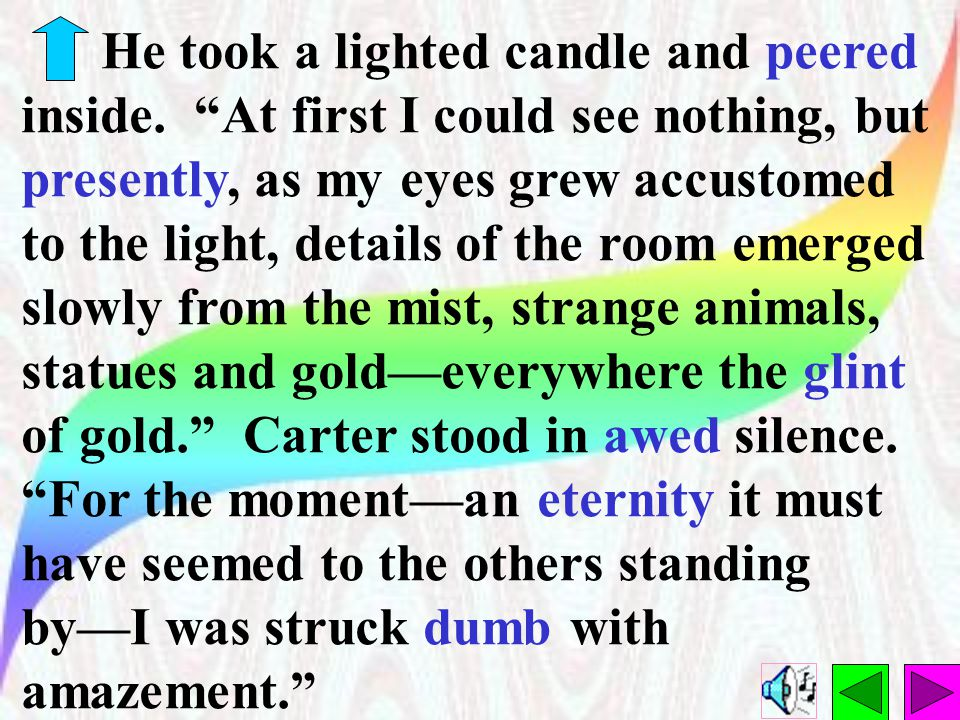 On November 26, Carter and his team arrived at the inner door.