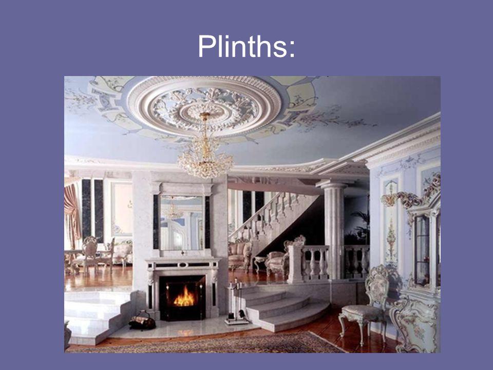 Plinths: