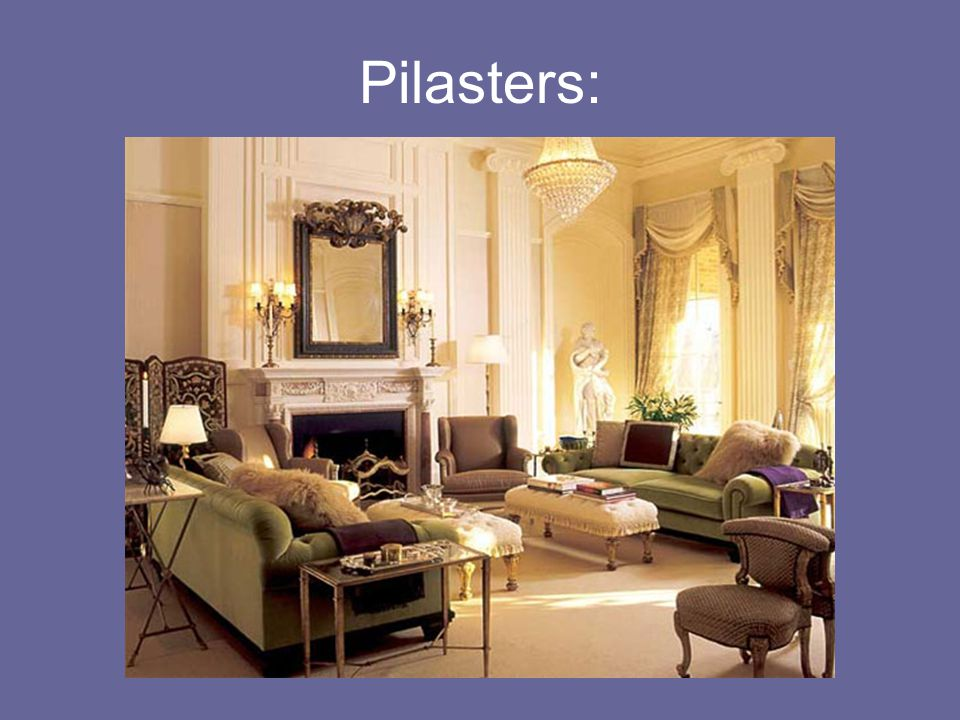 Pilasters: