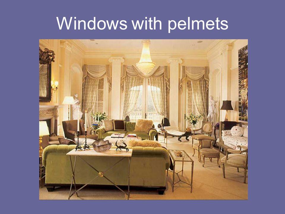 Windows with pelmets
