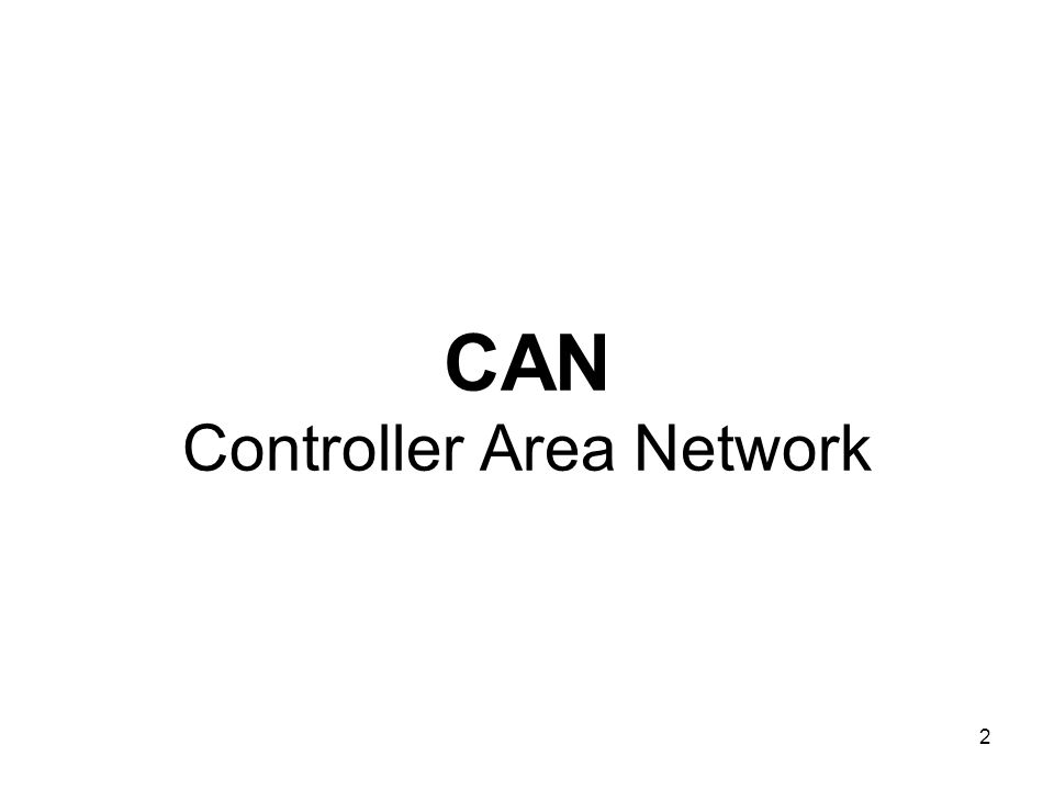 2 CAN Controller Area Network