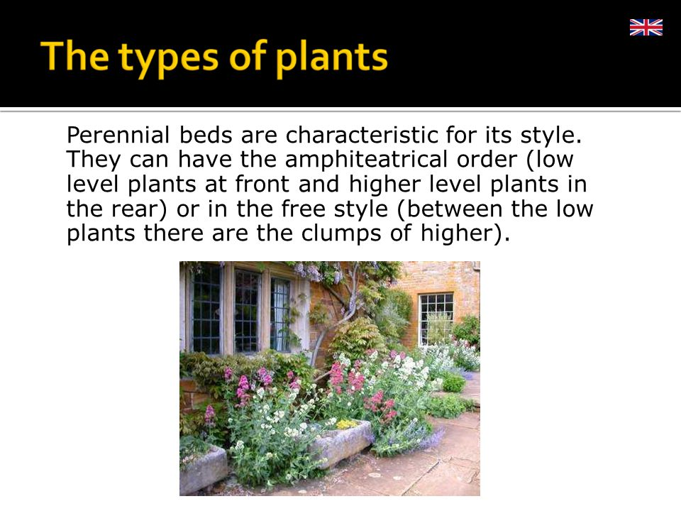 Perennial beds are characteristic for its style.