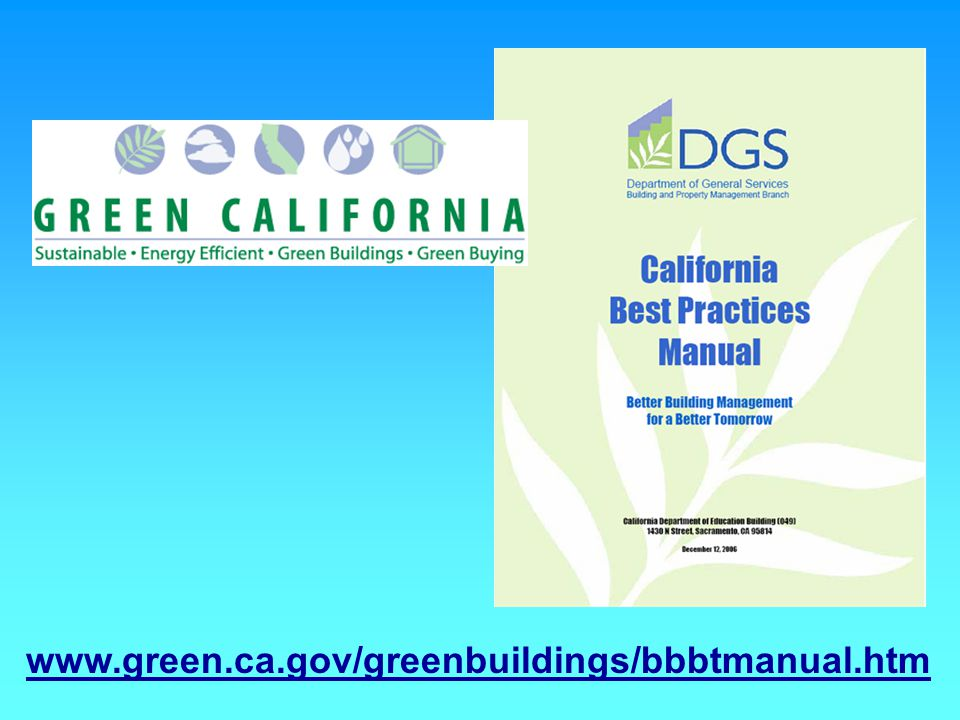 www.green.ca.gov/greenbuildings/bbbtmanual.htm