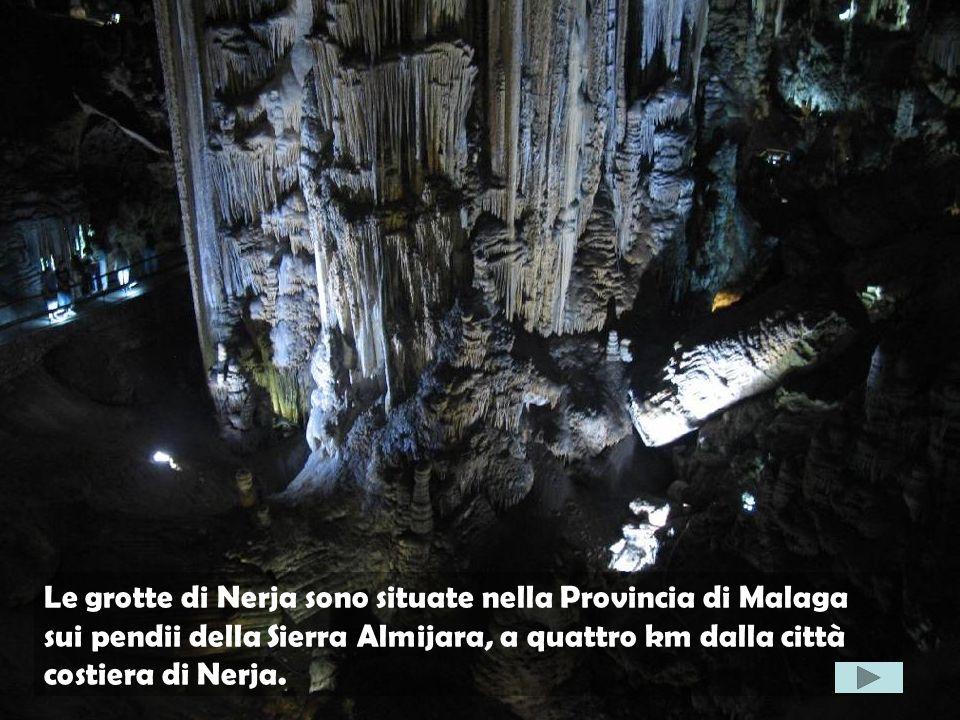 Le grotte di Nerja sono situate nella Provincia di Malaga sui pendii della Sierra Almijara, a quattro km dalla città costiera di Nerja.