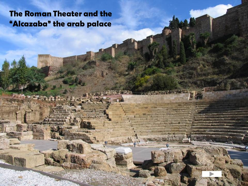 The Roman Theater and the Alcazaba the arab palace